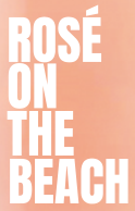 (b) Rosé on The Beach
