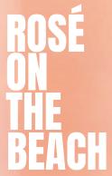(b) Rosé on The Beach